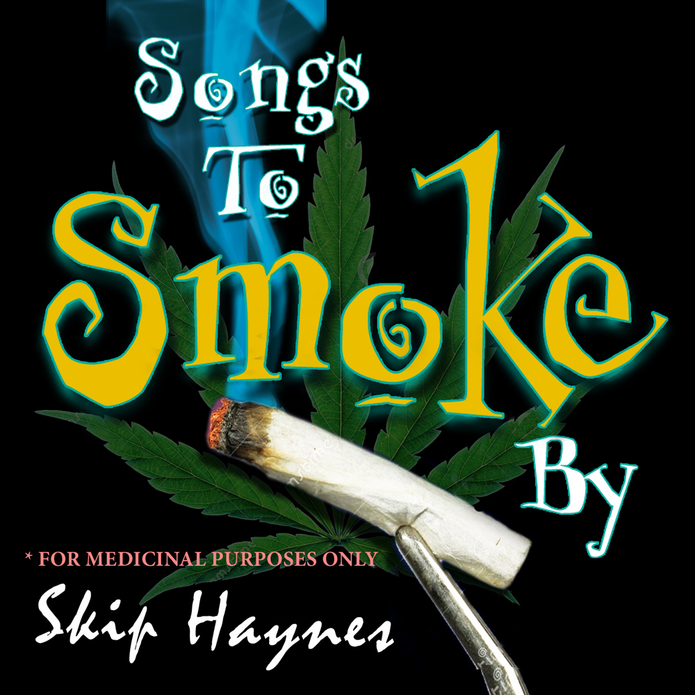 Songs To Smoke By Cover